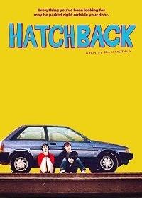 Хэтчбек / Hatchback (2019)