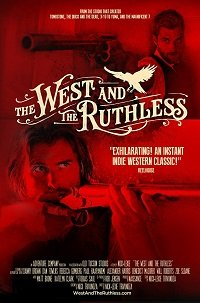 Беспощадный Запад / The West and the Ruthless (2017)