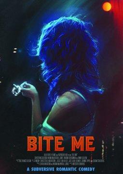 Укуси меня / Bite Me (2019)