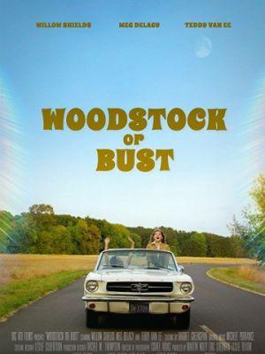 Вудсток или облом / Woodstock or Bust (2019)