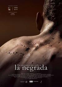 Неграда / La Negrada (2018)