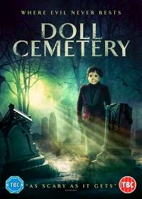 Кладбище кукол / Doll Cemetery (2019)
