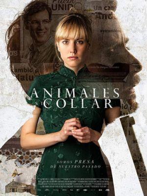 Животные без ошейника / Animales sin collar (2018)