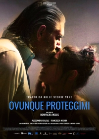 Где бы ты ни был… / Ovunque proteggimi (2018)