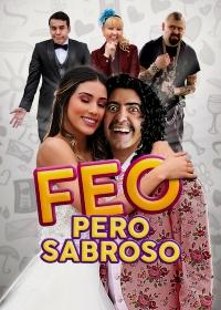 Cмотреть Некрасивый, но вкусный / Feo pero Sabroso (2019) онлайн на Хдрезка качестве 720p
