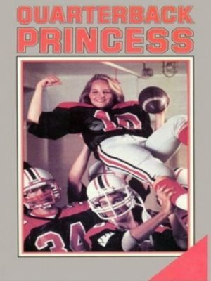 Принцесса-квотербек / Quarterback Princess (1983)
