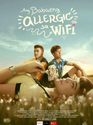 Аллергия на Wi-Fi / Ang babaeng allergic sa wifi (2018)
