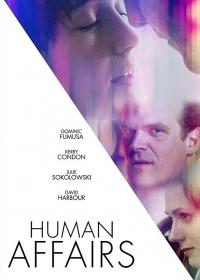 Человеческие отношения / Human Affairs (2018)