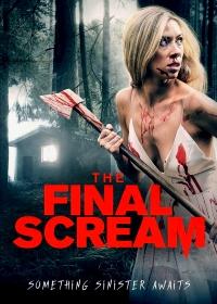 Последний крик / The Final Scream (2019)