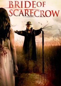 Невеста Пугала / Bride of Scarecrow (2019)
