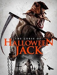 Проклятие Хэллоуинского Джека / The Curse of Halloween Jack (2019)