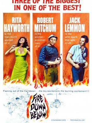 Огонь из преисподней / Fire Down Below (1957)