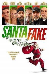 Cмотреть Ненастоящий Санта / Santa Fake (2019) онлайн на Хдрезка качестве 720p