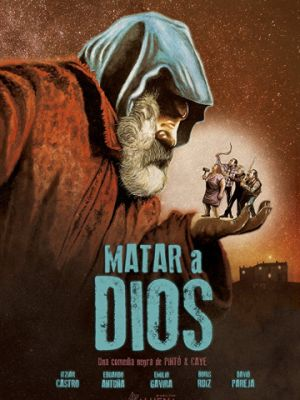 Бог смерти / Matar a Dios (2017)