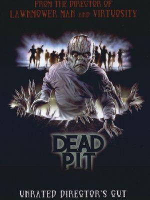 Колодец смерти / The Dead Pit (1989)