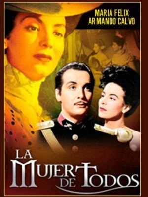 Женщины для всех / La mujer de todos (1946)