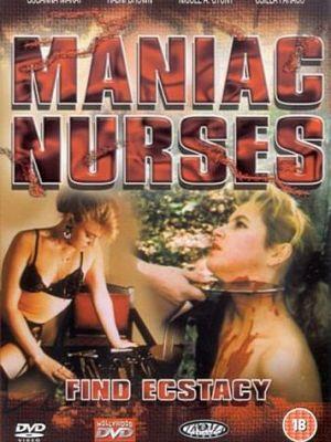 Маньячные медсестры находят экстаз / Maniac Nurses (1990)