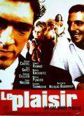 Наслаждение / Le Plaisir (1998)