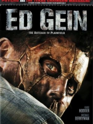 Эд Гейн: Мясник из Плэйнфилда / Ed Gein: The Butcher of Plainfield (2007)