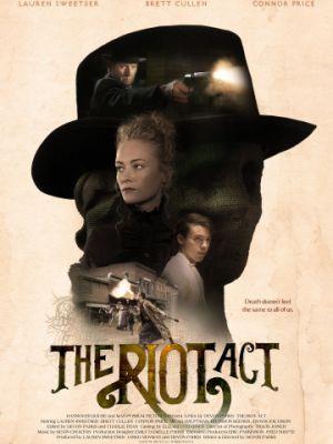 Закон о беспорядках / The Riot Act (2018)