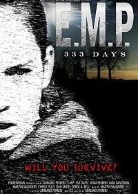Э.М.И. 333 дня / E.M.P. 333 Days (2018)