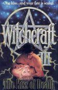 Колдовство 3: Поцелуй смерти / Witchcraft III: The Kiss of Death (1991)