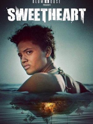 Милая / Sweetheart (2019)