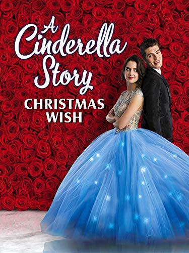 История Золушки: Рождественское желание / A Cinderella Story: Christmas Wish (2019)