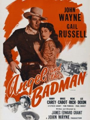 Cмотреть Ангел и негодяй / Angel and the Badman (1947) онлайн на Хдрезка качестве 720p