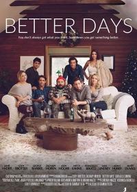 Лучшие дни / Better Days (2019)