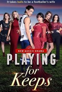 Играть по-крупному / Playing for Keeps (2018)