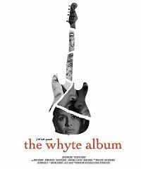 Альбом Уайта / The Whyte Album (2015)
