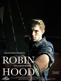 Робин Гуд: Возрождение легенды / Robin Hood: The Legend Begins (2018)