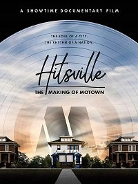 Hitsville: Создание Motown Records / Hitsville: The Making of Motown (2019)