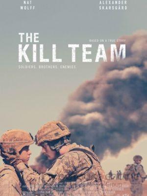 Убийственная команда / The Kill Team (2019)