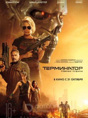 Смотреть Терминатор: Темные судьбы онлайн ХДрезка в HD качестве 720p