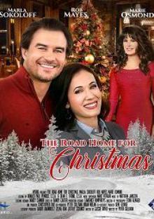 Дорога домой на Рождество / The Road Home for Christmas (2019)