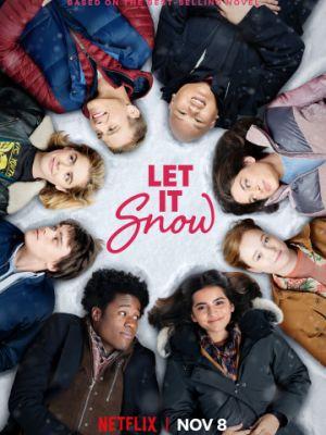 Пусть идёт снег / Let It Snow (2019)