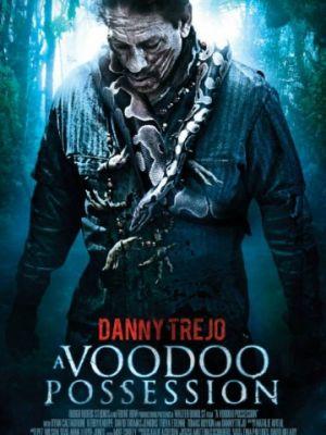 Одержимость вуду / Voodoo Possession (2013)