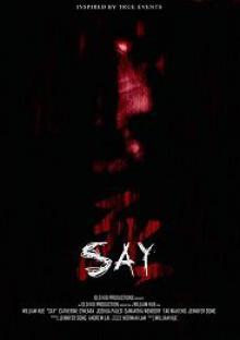 Скажи / Say (2018)