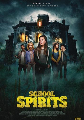 Призраки школы / School Spirits (2017)