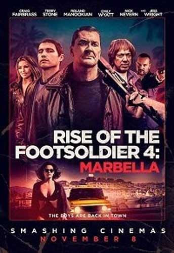 Восхождение пехотинца: Марбелья / Rise of the Footsoldier: Marbella (2019)