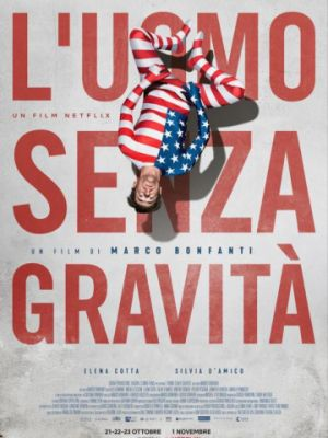 Человек без гравитации / L'uomo senza gravit? (2019)