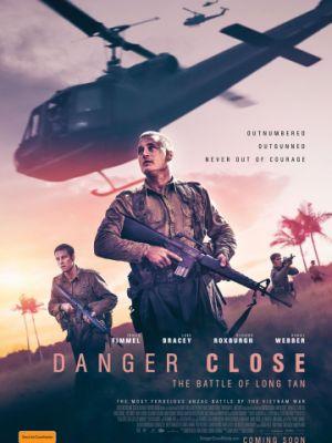 Опасная близость: Сражение при Лонгтане / Danger Close: The Battle of Long Tan (2019)