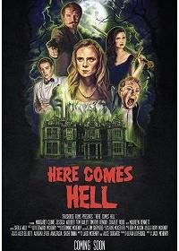 И разверзся Ад / Here Comes Hell (2019)