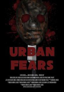 Городские страхи / Urban Fears