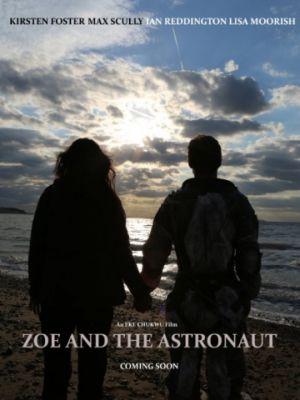 Зои и астронавт / Zoe and the Astronaut (2018)