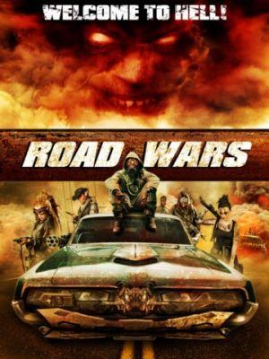 Дорожные войны / Road Wars (2015)