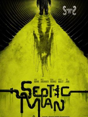 Гнилой человек / Septic Man (2013)