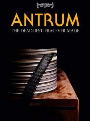 Антрум: Самый опасный фильм из когда-либо снятых / Antrum: The Deadliest Film Ever Made (2018)